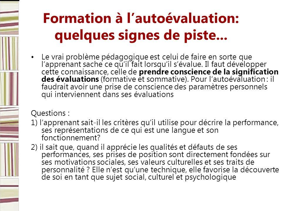 Formation à lautoévaluation: quelques signes de piste...