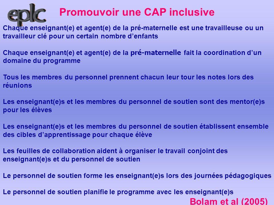 Promouvoir une CAP inclusive Chaque enseignant(e) et agent(e) de la pré-maternelle est une travailleuse ou un travailleur clé pour un certain nombre d