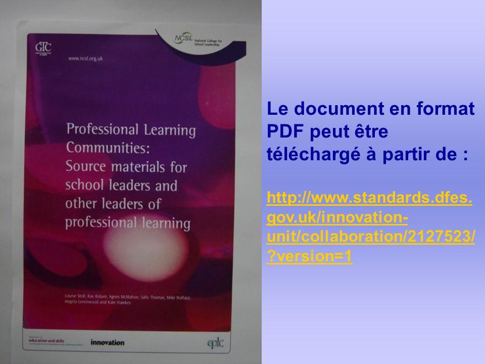 Le document en format PDF peut être téléchargé à partir de : http://www.standards.dfes. gov.uk/innovation- unit/collaboration/2127523/ ?version=1
