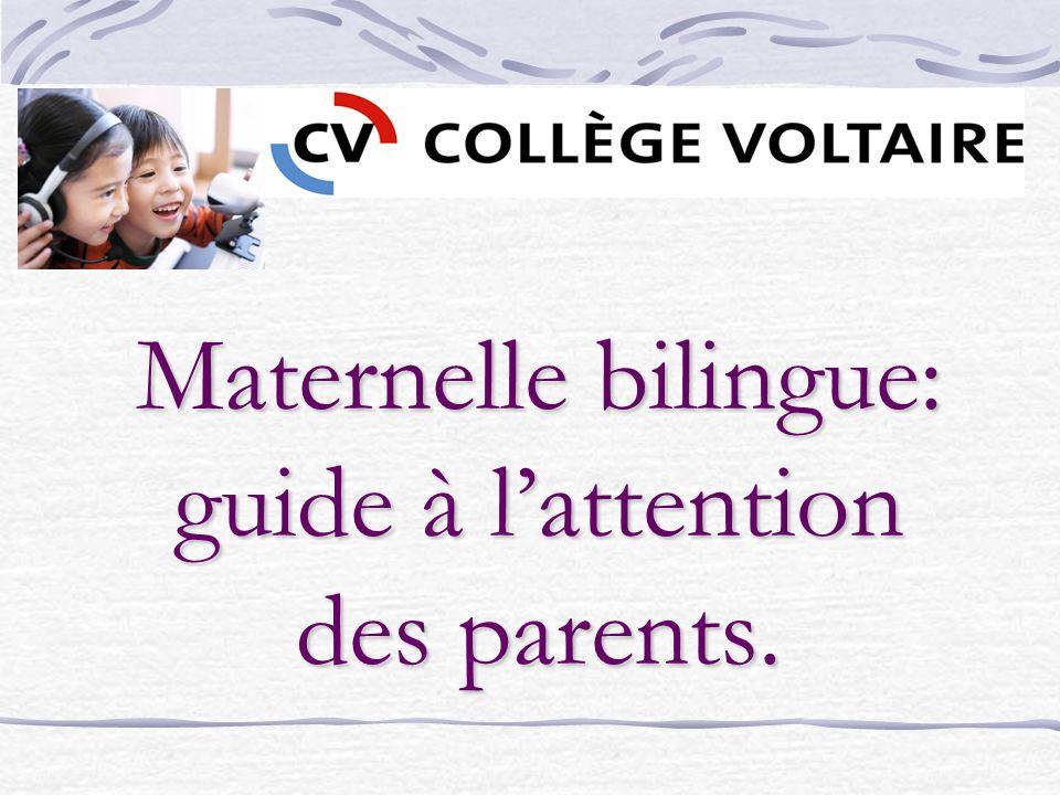 Maternelle bilingue: guide à lattention des parents.