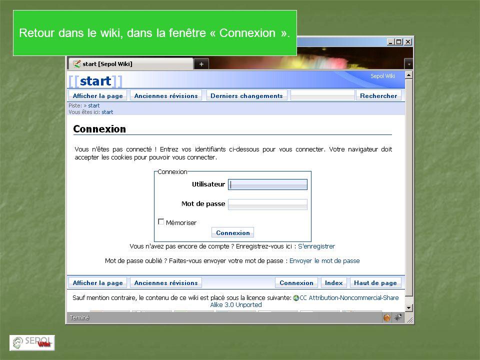 Retour dans le wiki, dans la fenêtre « Connexion ».