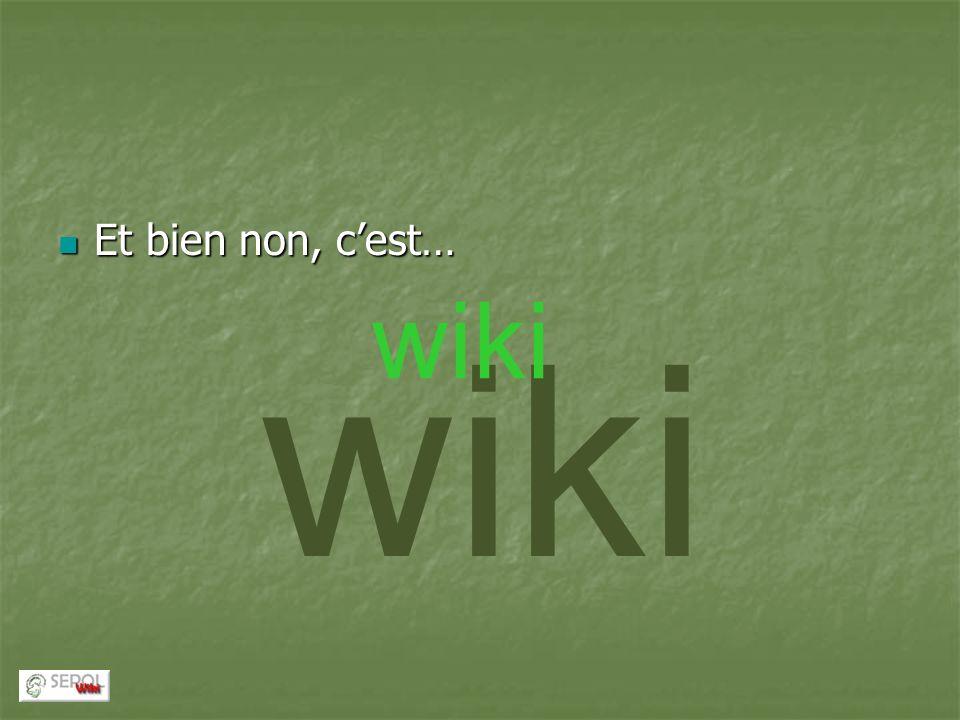 wiki Et bien non, cest… Et bien non, cest… wiki