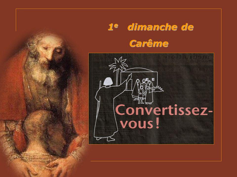1 e dimanche de Carême