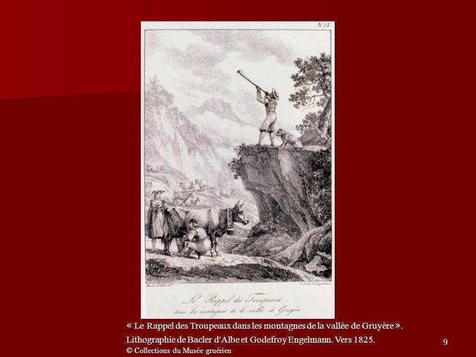 9 « Le Rappel des Troupeaux dans les montagnes de la vallée de Gruyère ». Lithographie de Bacler d'Albe et Godefroy Engelmann. Vers 1825. © Collection