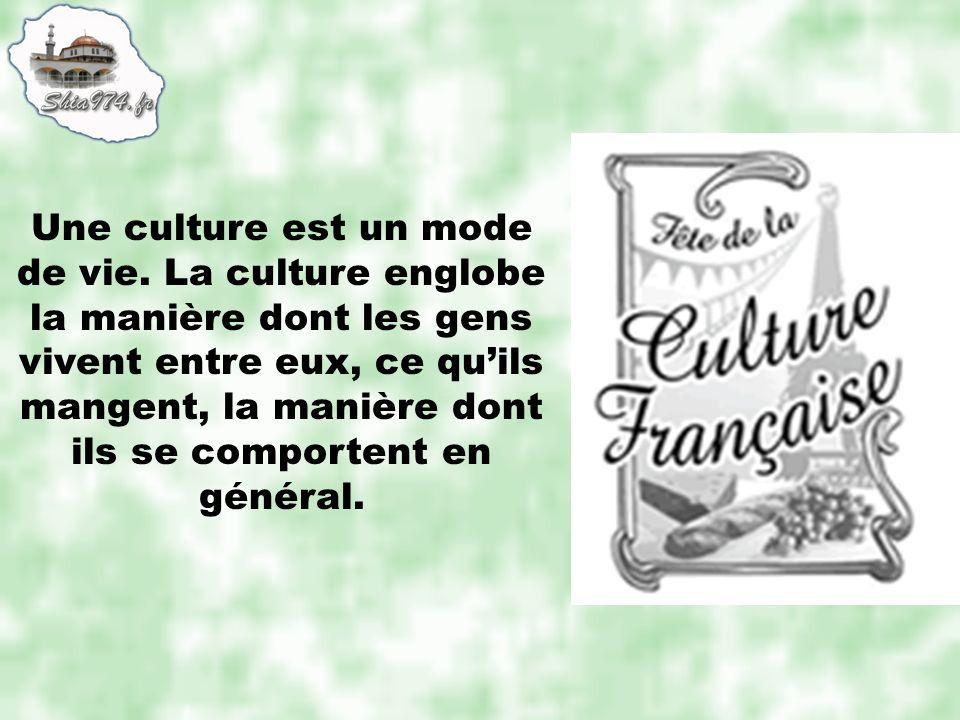 Une culture est un mode de vie. La culture englobe la manière dont les gens vivent entre eux, ce quils mangent, la manière dont ils se comportent en g