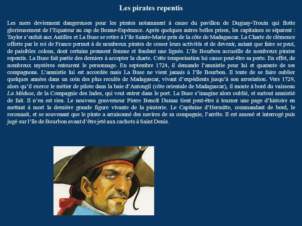 Les pirates repentis Les mers deviennent dangereuses pour les pirates notamment à cause du pavillon de Duguay-Trouin qui flotte glorieusement de lEqua