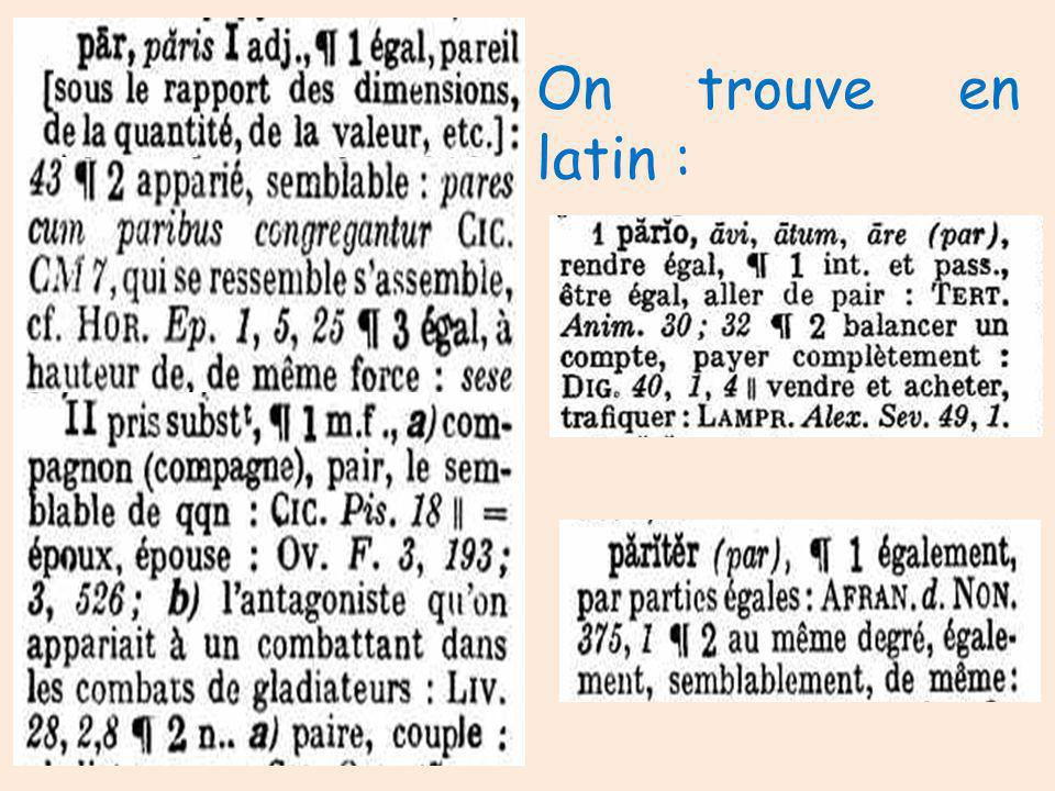 On trouve en latin :