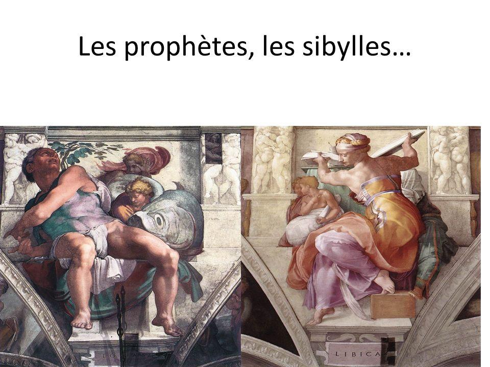 Les prophètes, les sibylles…