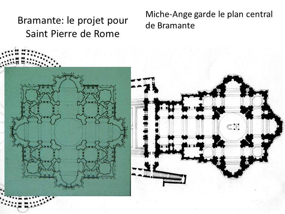 Bramante: le projet pour Saint Pierre de Rome Miche-Ange garde le plan central de Bramante