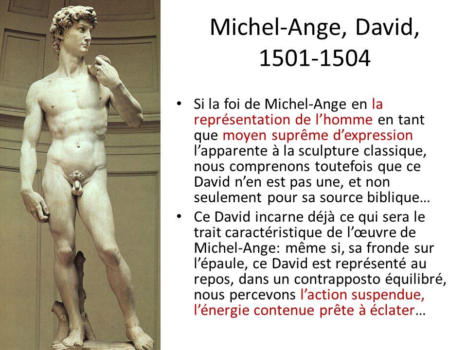 Si la foi de Michel-Ange en la représentation de lhomme en tant que moyen suprême dexpression lapparente à la sculpture classique, nous comprenons tou