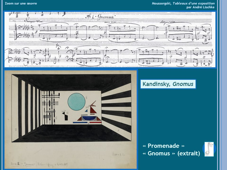 « Catacombes » (extrait) « Cum mortuis in lingua mortua » Zoom sur une œuvre Moussorgski, Tableaux dune exposition par André Lischke Kandinsky, CatacombaeHartmann, Catacombes