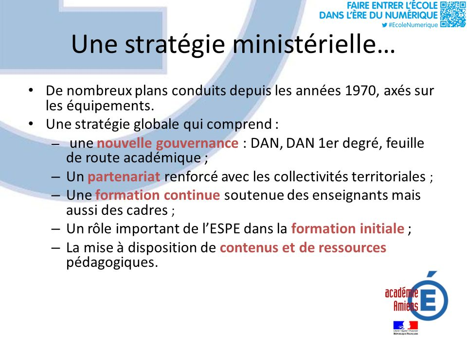 Une stratégie ministérielle… De nombreux plans conduits depuis les années 1970, axés sur les équipements.