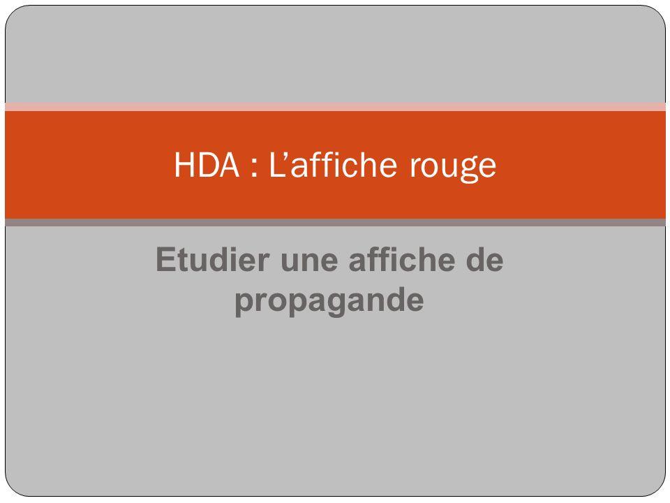Laffiche rouge est une affiche de propagande L Affiche rouge est une affiche de propagande placardée en France dans le contexte de la condamnation à mort de 23 membres des FTP- MOI de la région parisienne, et de l exécution de 22 d entre eux le 21 février 1944.