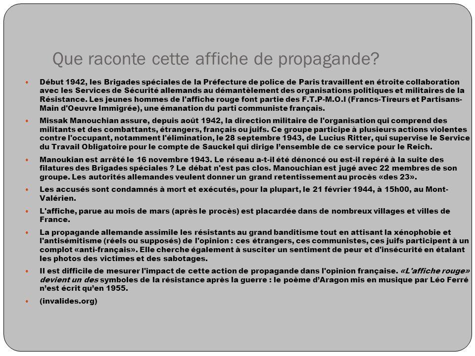 Que raconte cette affiche de propagande? Début 1942, les Brigades spéciales de la Préfecture de police de Paris travaillent en étroite collaboration a