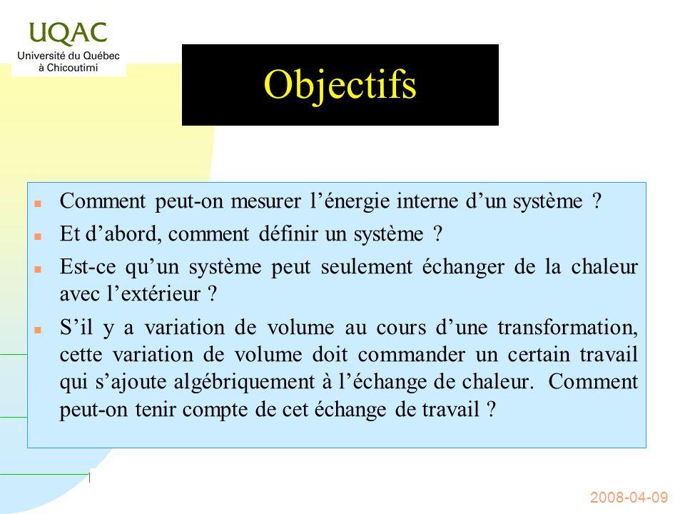 Guy Collin, 2008-04-09 ENTHALPIE ET ÉNERGIE INTERNE Thermochimie : chapitre 2