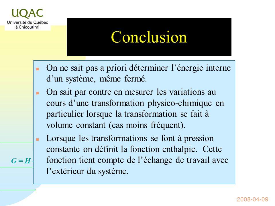 G = H - T S 2008-04-09 La bombe calorimétrique