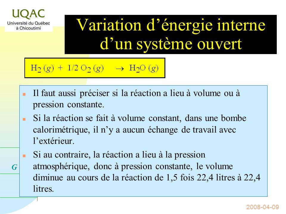 G = H - T S 2008-04-09 n Lénergie interne dun système isolé nest pas mesurable.