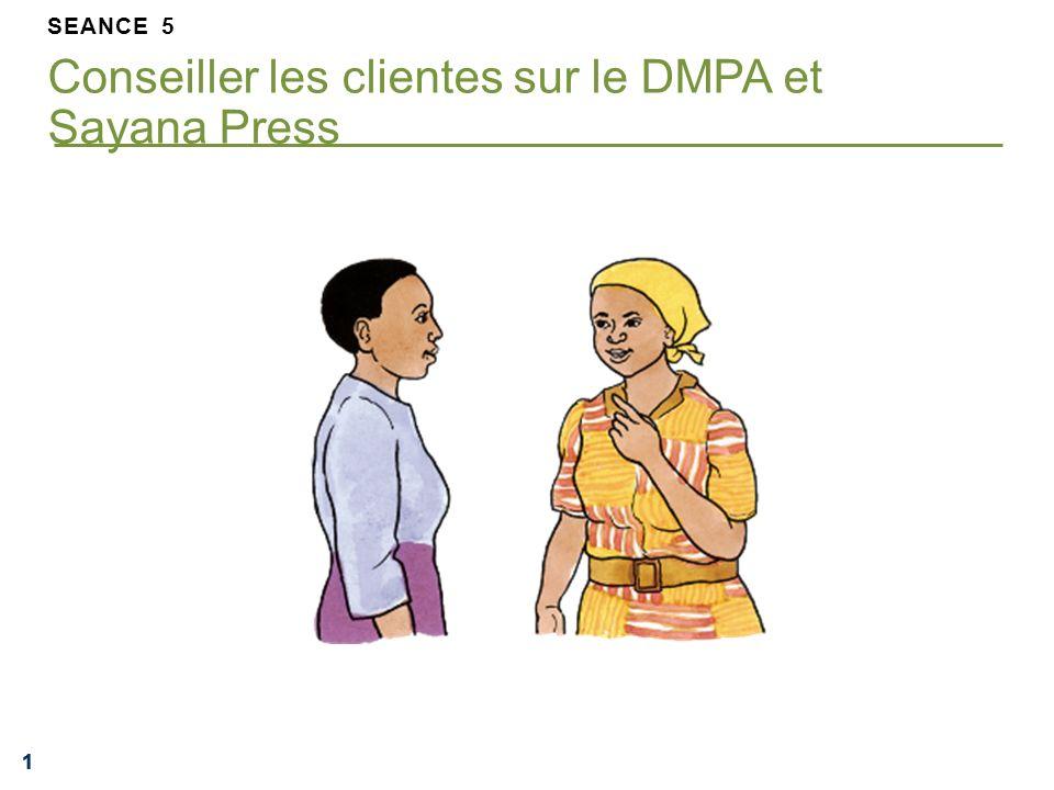 111 SEANCE 5 Conseiller les clientes sur le DMPA et Sayana Press
