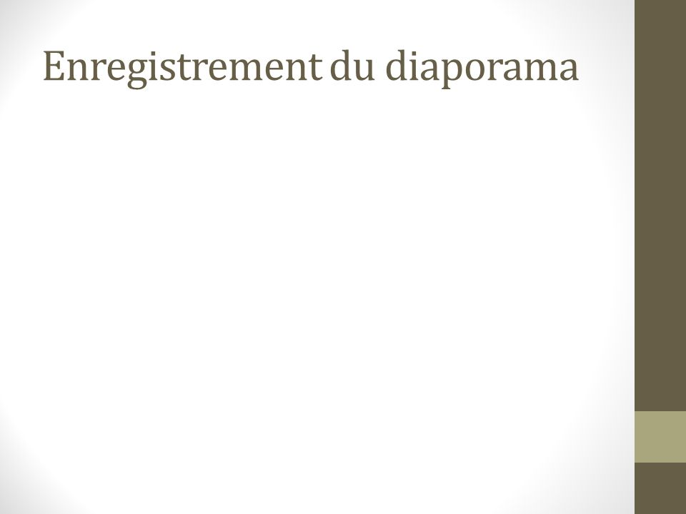 Enregistrement du diaporama