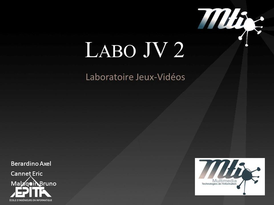 L ABO JV 2 Laboratoire Jeux-Vidéos Berardino Axel Cannet Eric Malaquin Bruno
