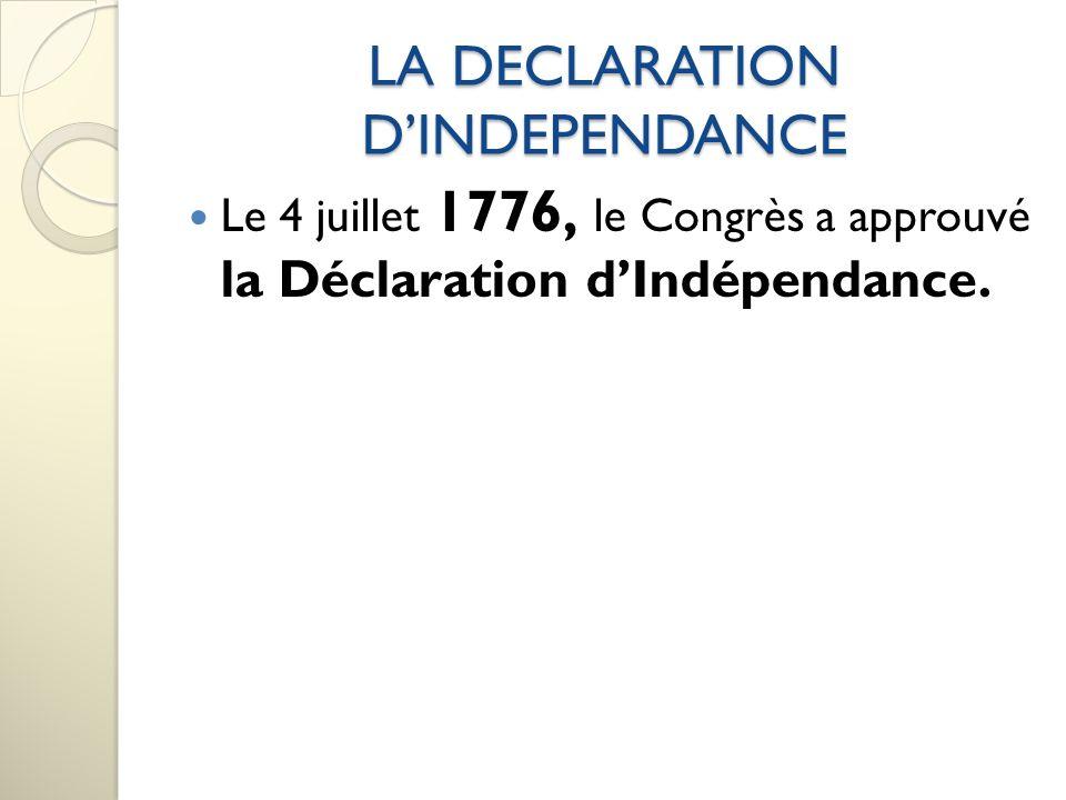 LA DECLARATION DINDEPENDANCE Cest vraiment Thomas Jefferson qui a écrit le brouillon de ce document.
