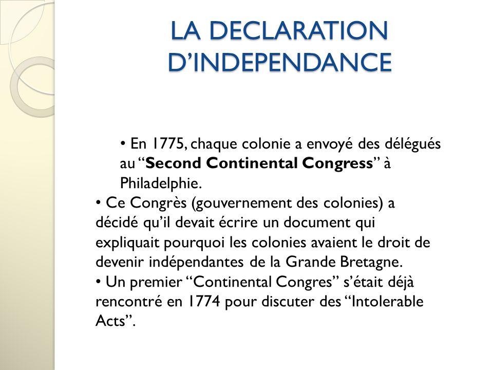 LA DECLARATION DINDEPENDANCE LES IDEES PRINCIPALES DANS LA DECLARATION DINDEPENDANCE.