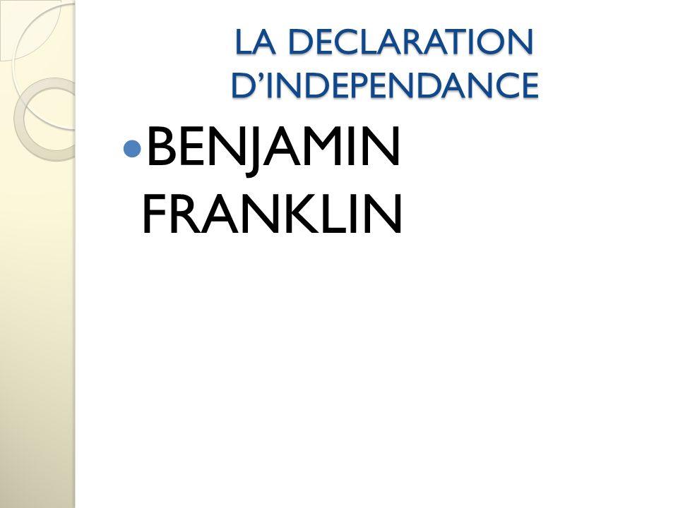 LA DECLARATION DINDEPENDANCE