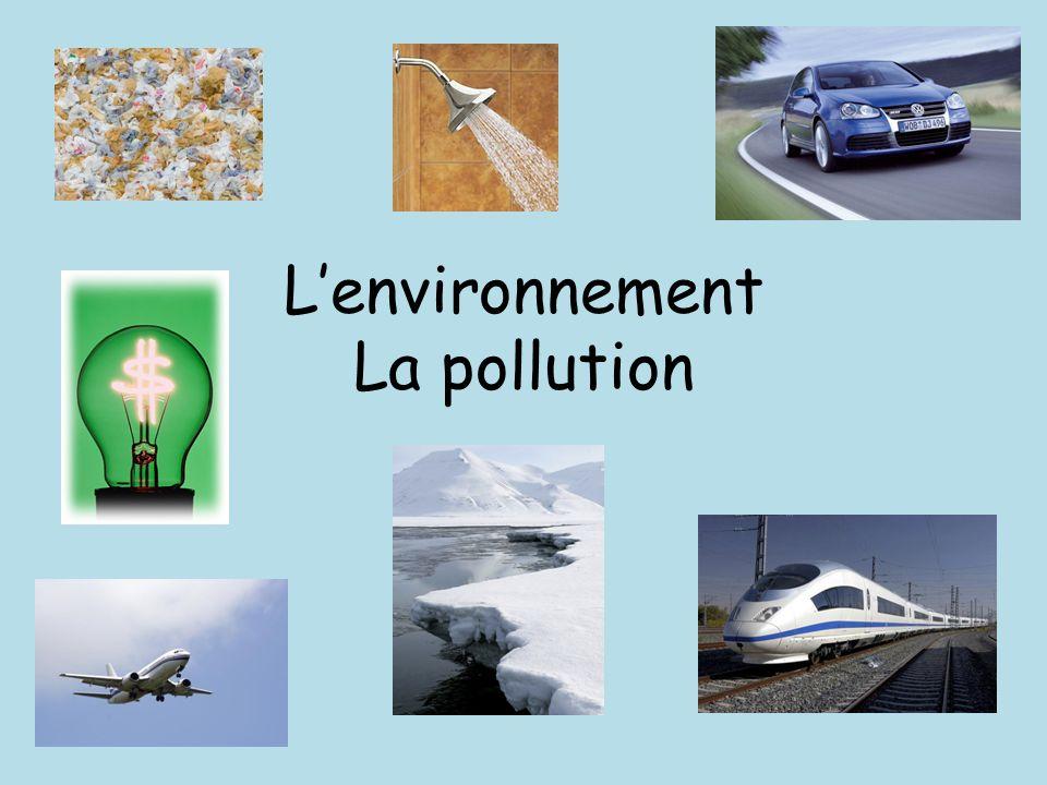 Lenvironnement La pollution