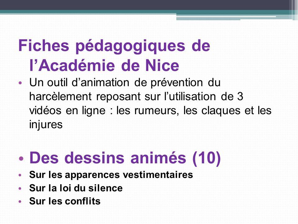 Fiches pédagogiques de lAcadémie de Nice Un outil danimation de prévention du harcèlement reposant sur lutilisation de 3 vidéos en ligne : les rumeurs