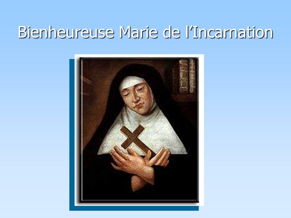 Bienheureuse Marie de lIncarnation