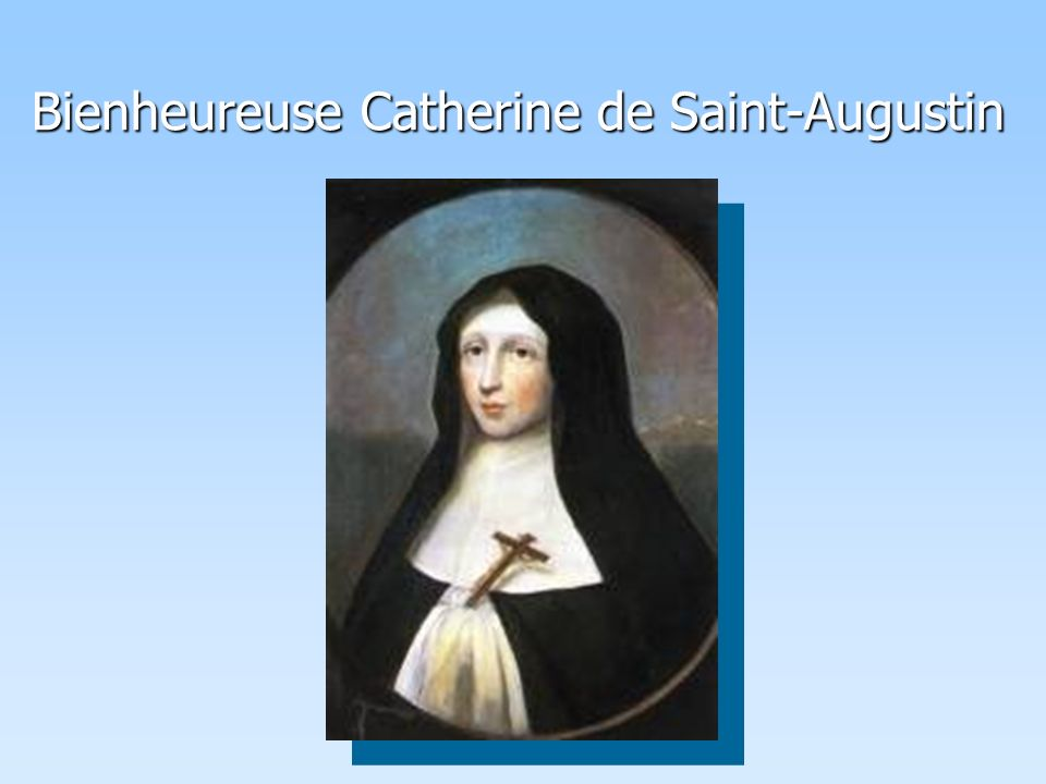 Bienheureuse Catherine de Saint-Augustin