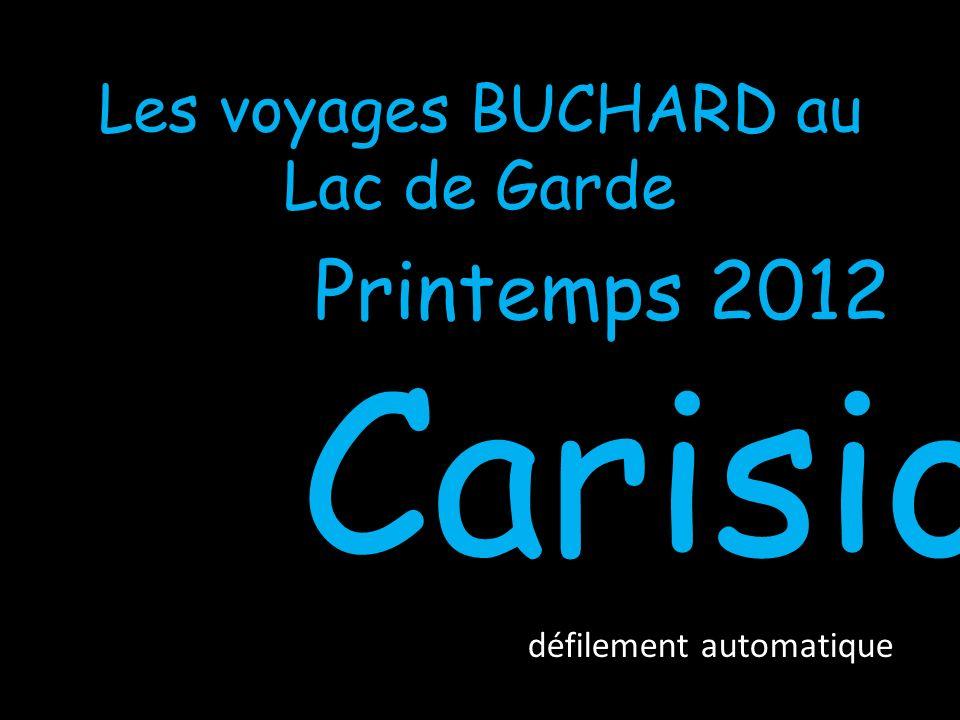 Les voyages BUCHARD au Lac de Garde Printemps 2012 Carisio défilement automatique