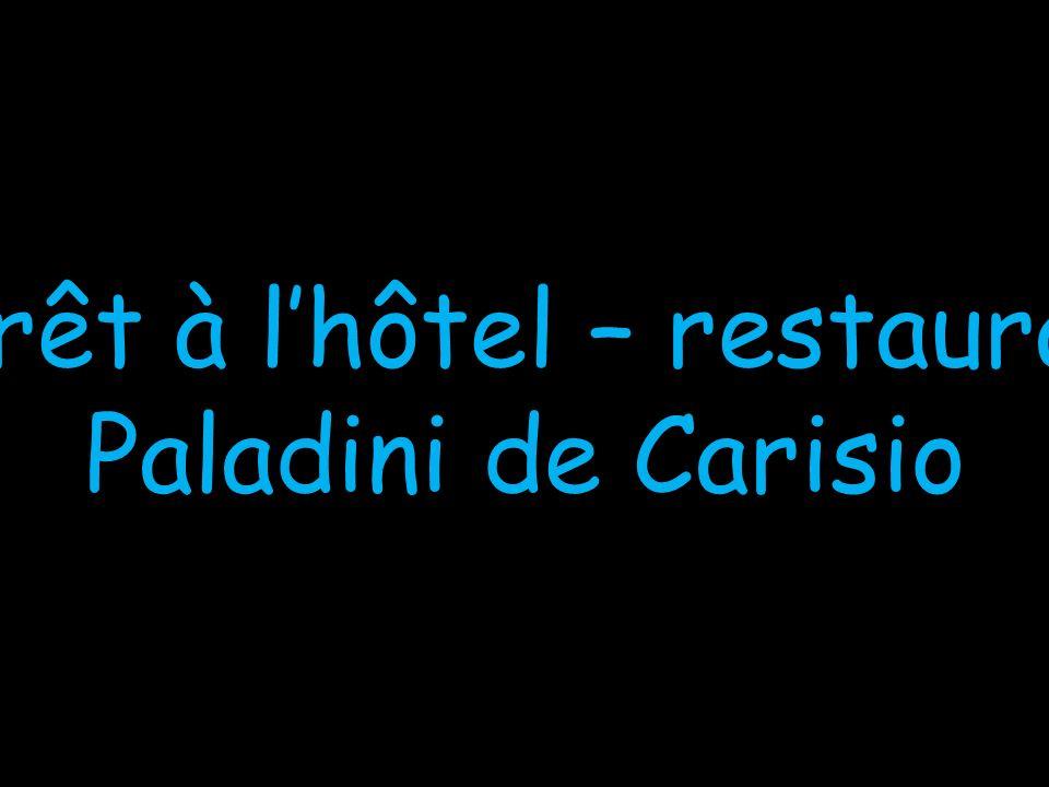 Arrêt à lhôtel – restaurant Paladini de Carisio