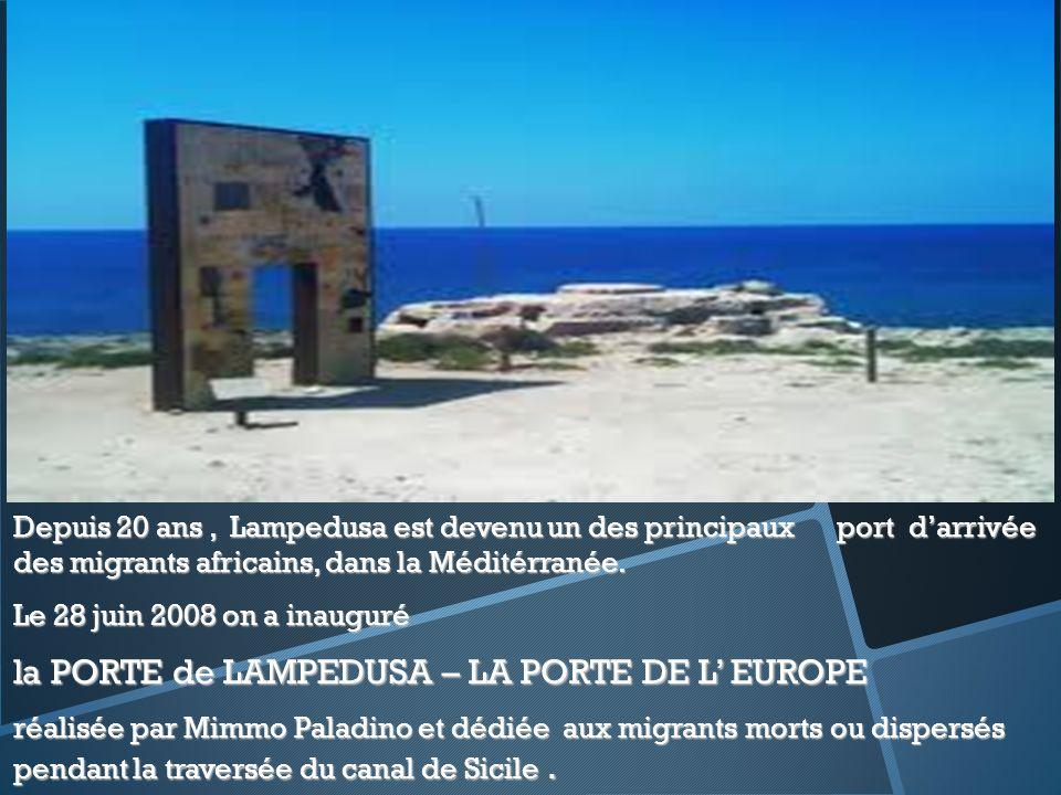 Depuis 20 ans, Lampedusa est devenu un des principaux port darrivée des migrants africains, dans la Méditérranée.