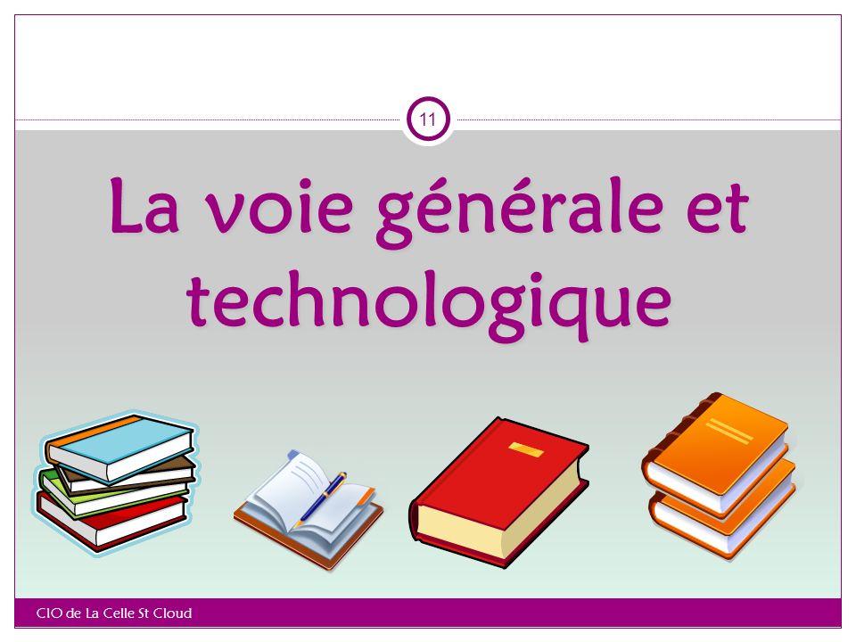 La voie générale et technologique CIO de La Celle St Cloud 11