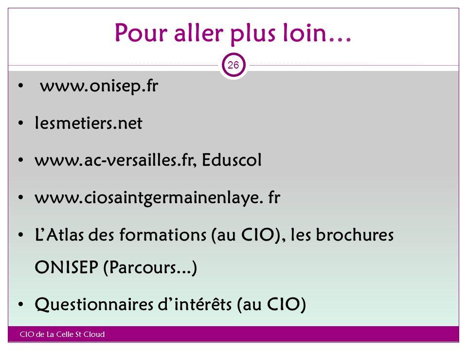 www.onisep.fr lesmetiers.net www.ac-versailles.fr, Eduscol www.ciosaintgermainenlaye.