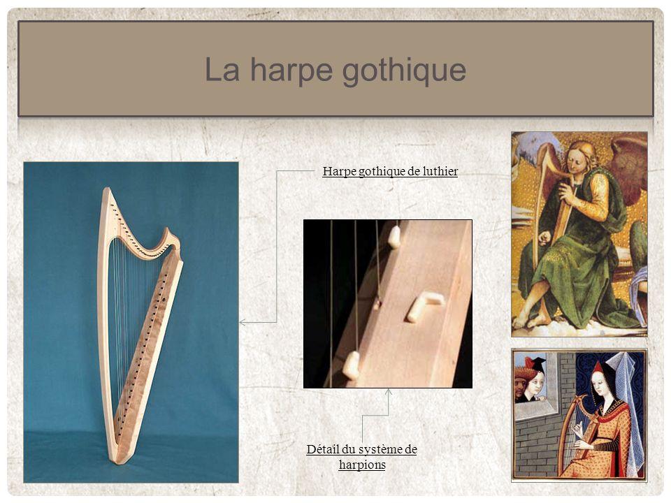 La harpe ayant été jusqualors un instrument principalement diatonique commence à se voir opposer le besoin impérieux de sadapter aux contraintes de la musique de la Renaissance introduisant un chromatisme croissant.