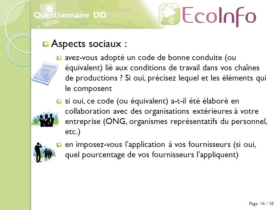 Questionnaire DD Page 16 / 18 Aspects sociaux : avez-vous adopté un code de bonne conduite (ou équivalent) lié aux conditions de travail dans vos chaî