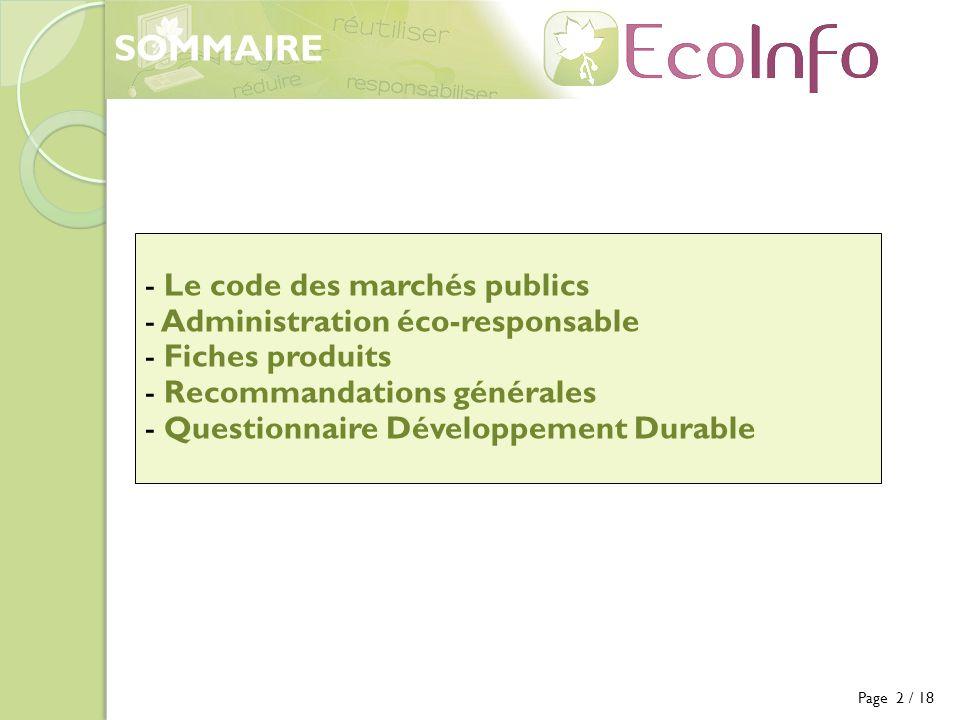 Page 2 / 18 - Le code des marchés publics - Administration éco-responsable - Fiches produits - Recommandations générales - Questionnaire Développement