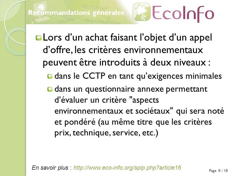 Recommandations générales Lors dun achat faisant lobjet dun appel doffre, les critères environnementaux peuvent être introduits à deux niveaux : dans