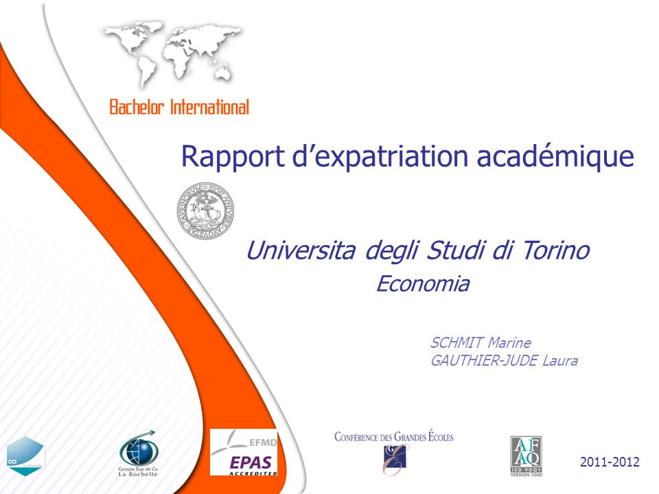 Rapport dexpatriation académique SCHMIT Marine GAUTHIER-JUDE Laura Universita degli Studi di Torino 2011-2012 Economia