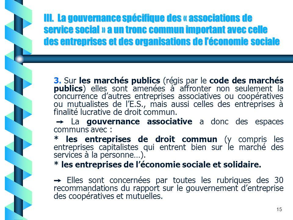III. La gouvernance spécifique des « associations de service social » a un tronc commun important avec celle des entreprises et des organisations de l