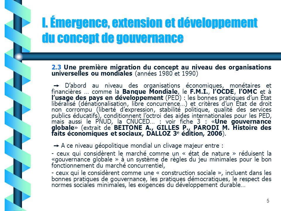 I. Émergence, extension et développement du concept de gouvernance 2.3 Une première migration du concept au niveau des organisations universelles ou m