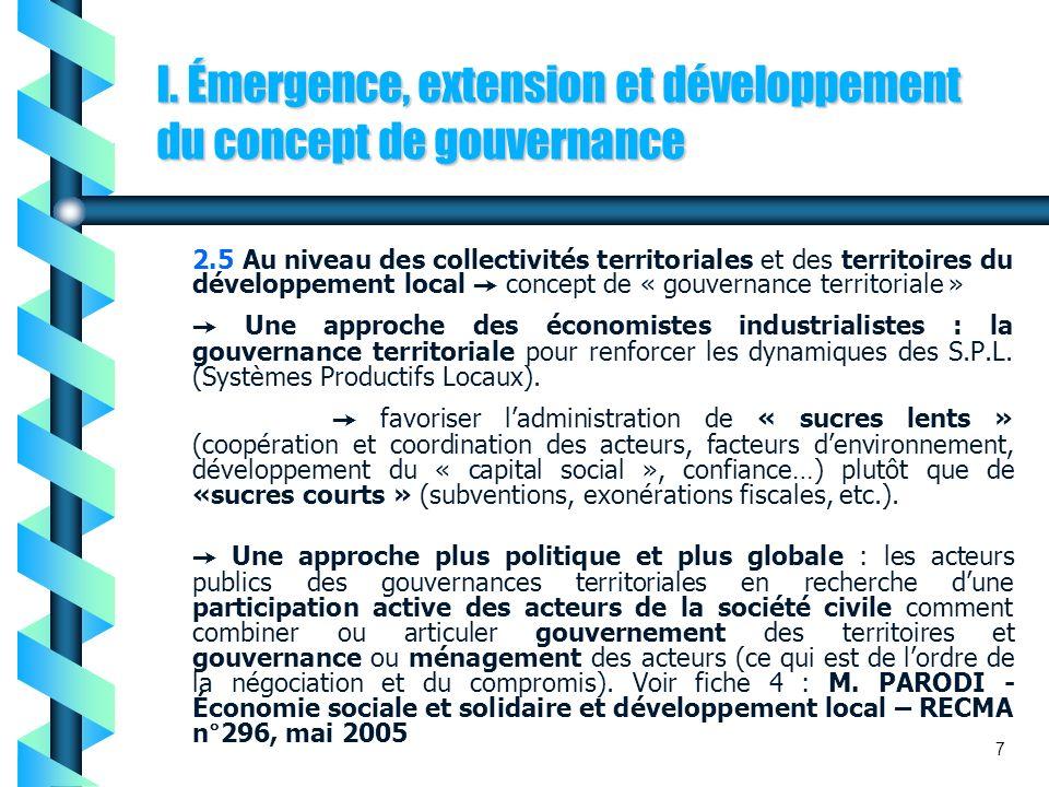 I. Émergence, extension et développement du concept de gouvernance 2.5 Au niveau des collectivités territoriales et des territoires du développement l