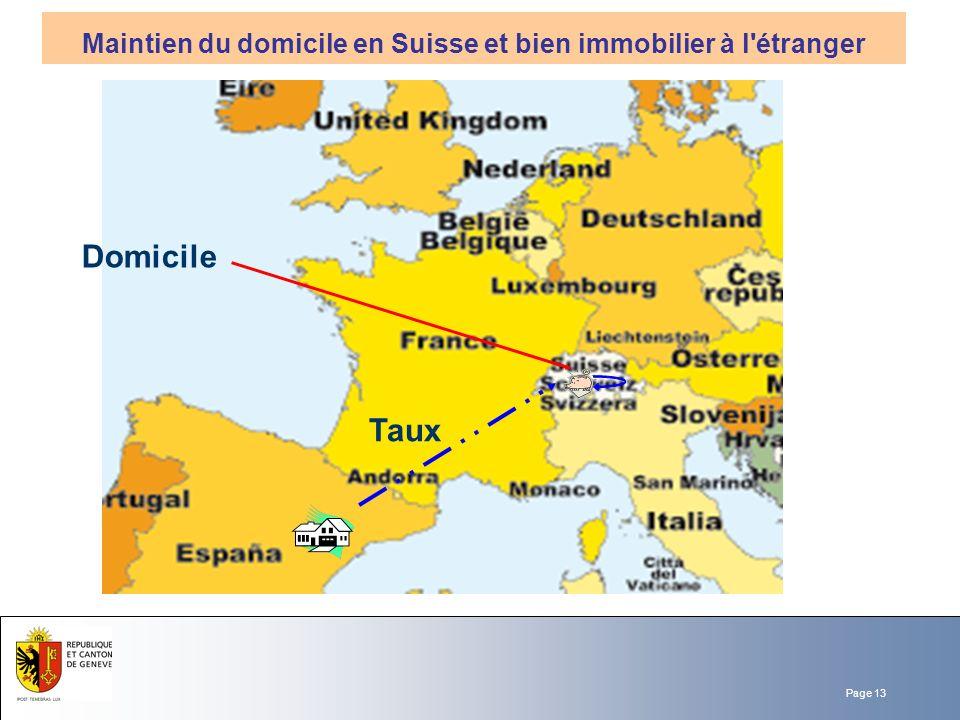 Page 13 Domicile Taux Maintien du domicile en Suisse et bien immobilier à l'étranger