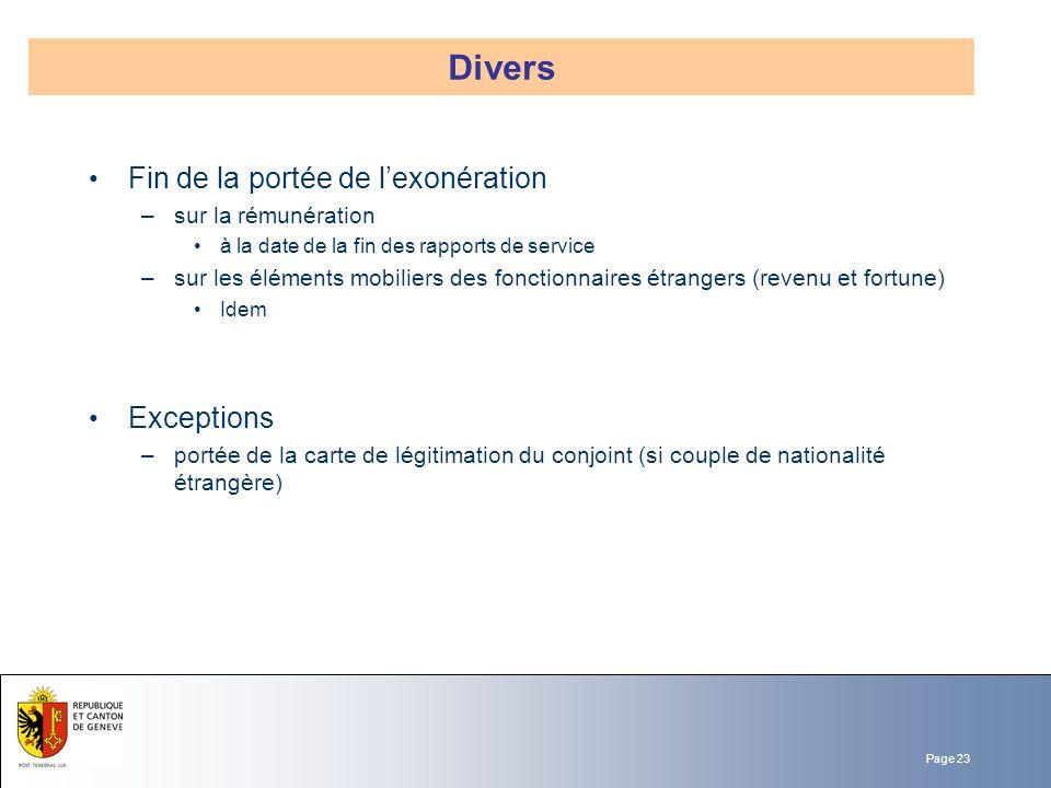 Page 23 Fin de la portée de lexonération –sur la rémunération à la date de la fin des rapports de service –sur les éléments mobiliers des fonctionnair