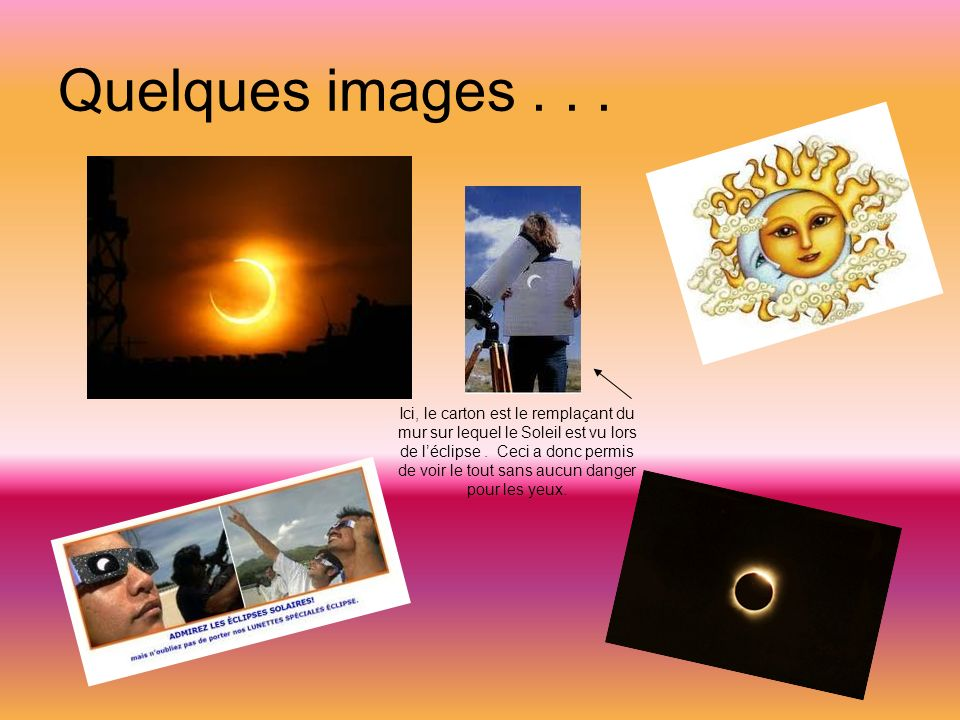 Quelques images...