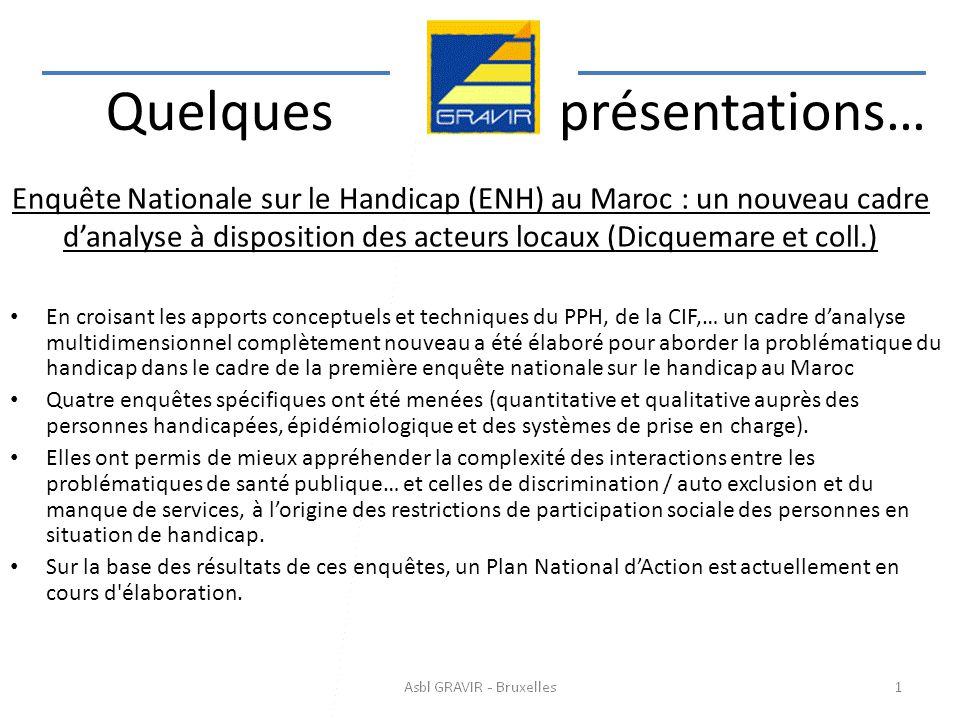 Enquête Nationale sur le Handicap (ENH) au Maroc : un nouveau cadre danalyse à disposition des acteurs locaux (Dicquemare et coll.) En croisant les ap