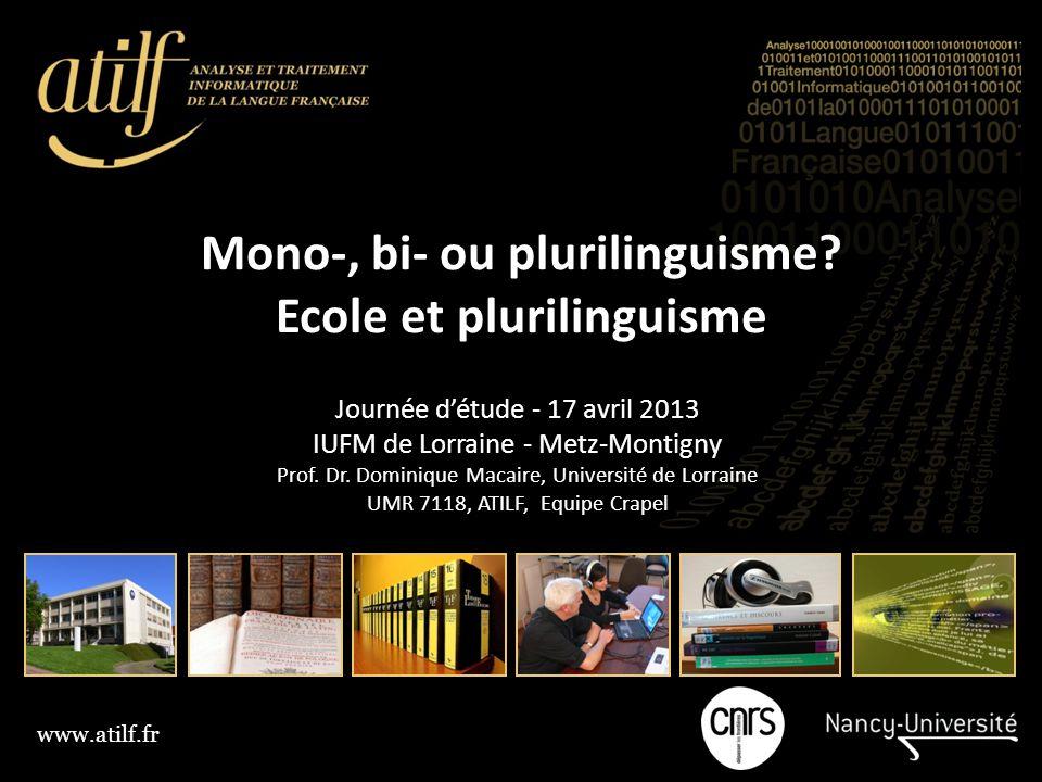 www.atilf.fr Mono-, bi- ou plurilinguisme.