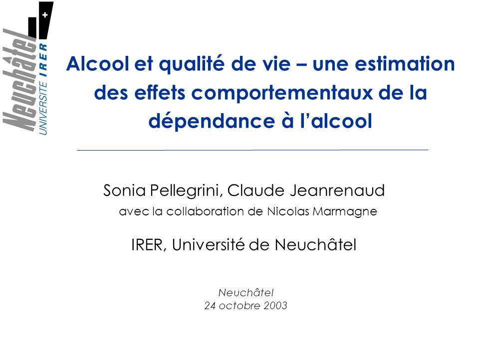 Présentation 1)Effets comportementaux de la dépendance à lalcool 2)Evaluation contingente: scénario et enquête 3)Résultats : test de validité et estimation des coûts humains